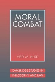 Moral Combat: The Dilemma of Legal Perspectivalism 9780521642248