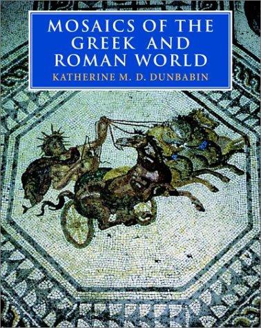 Mosaics of the Greek and Roman World 9780521002301