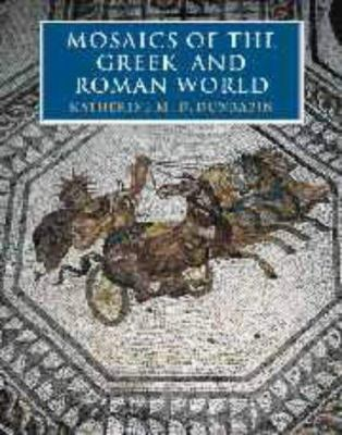 Mosaics of the Greek and Roman World 9780521461436