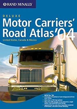 Motor Carriers Road Atlas-2004 Deluxe Motor Carriers' Road Atlas 9780528900419