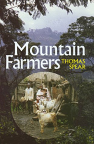 Mountain Farmers: Moral Economies of Land and Agricultural Development in Arusha and Meru 9780520206199