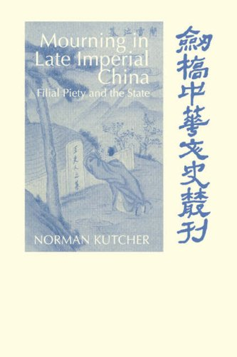 Mourning in Late Imperial China: Filial Piety and the State 9780521030182