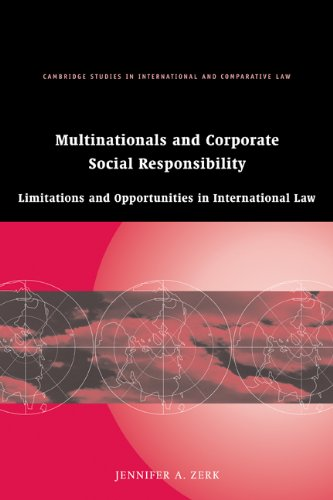 Multinationals and Corporate Social Responsibility: Limitations and Opportunities in International Law 9780521175203