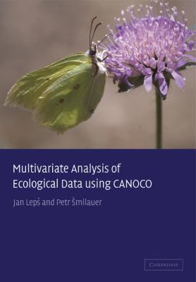 Multivariate Analysis of Ecological Data Jan Leps, Petr Smilauer