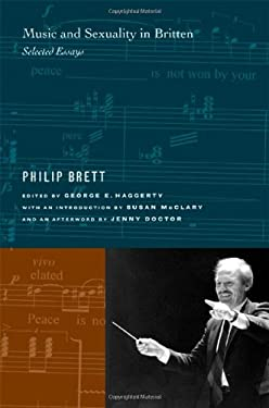 Music and Sexuality in Britten: Selected Essays 9780520246102