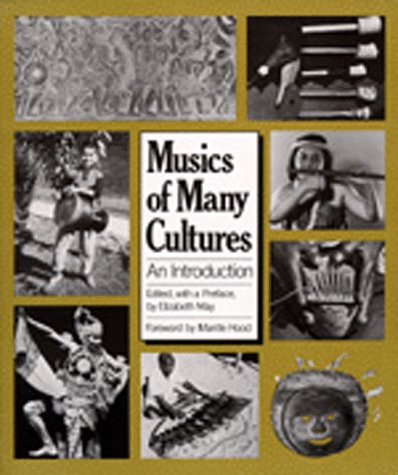 Musics of Many Cultures: An Introduction 9780520047785