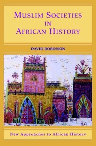 Muslim Societies in African History 9780521533669