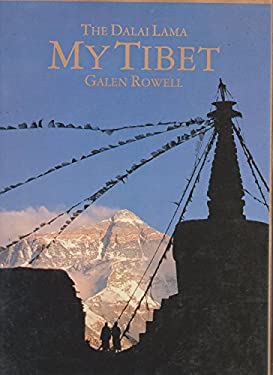 My Tibet, Text by His Holiness the Fourteenth Dali Lama of Tibet 9780520071094