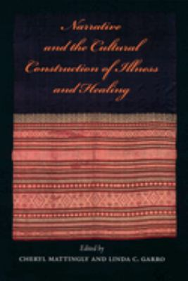 Narrative & the Cultural Construction of Illness & Healing 9780520218253