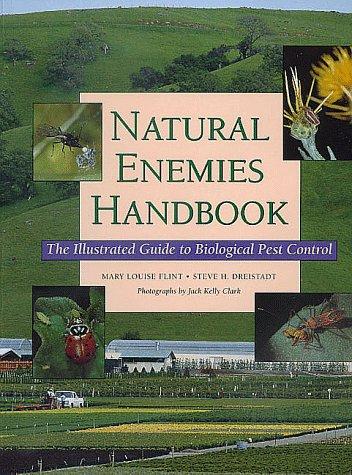 Natural Enemies Handbook: Illustrated Guide Biological Pest 9780520218017