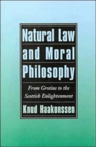Natural Law and Moral Philosophy: From Grotius to the Scottish Enlightenment 9780521496865
