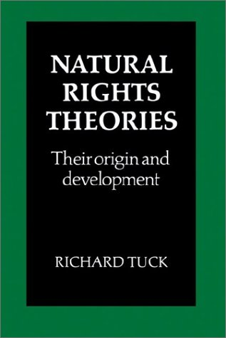 Natural Rights Theories: Their Origin and Development 9780521285094