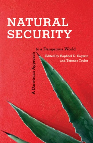 Natural Security: A Darwinian Approach to a Dangerous World 9780520253476