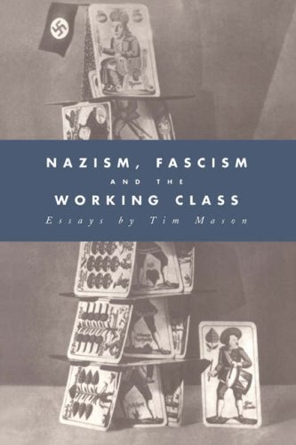 Nazism, Fascism and the Working Class 9780521432122