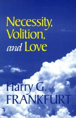 Necessity, Volition, and Love 9780521632997