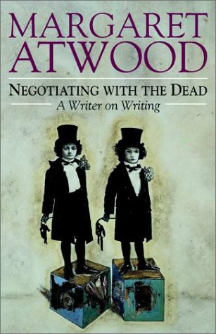 Negotiating with the Dead: A Writer on Writing 9780521662604