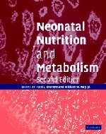 Neonatal Nutrition and Metabolism 9780521824552