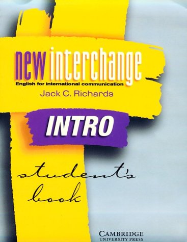 New Interchange Intro Student's Book: English for International Communication 9780521773997