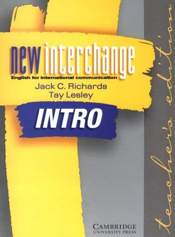 New Interchange Intro Teacher's Edition: English for International Communication 9780521773911