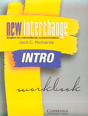 New Interchange Intro Workbook: English for International Communication 9780521773904