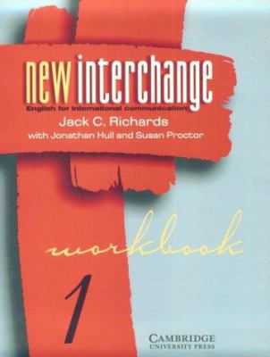 New Interchange Workbook 1: English for International Communication 9780521628785