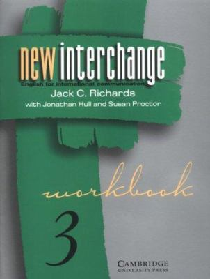 New Interchange Workbook 3: English for International Communication 9780521628419