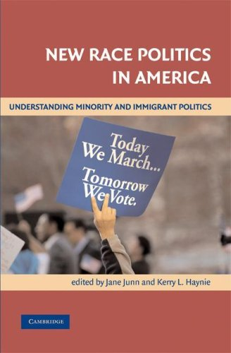 New Race Politics in America: Understanding Minority and Immigrant Politics 9780521670142