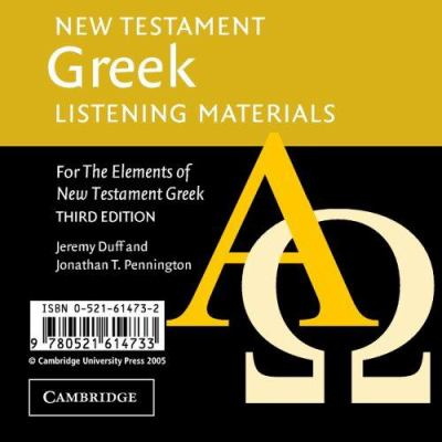 New Testament Greek Listening Materials: For the Elements of New Testament Greek 9780521614733