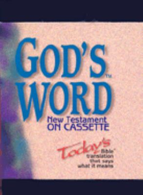 New Testament on Cassette: Today's Bible Translation That Says What It Means 9780529106391