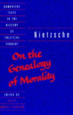 Nietzsche: 'On the Genealogy of Morality' and Other Writings 9780521404594