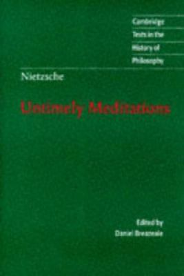 Nietzsche: Untimely Meditations 9780521585842