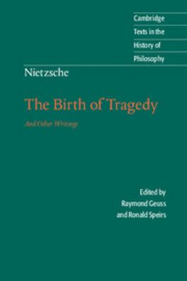 Nietzsche: The Birth of Tragedy and Other Writings 9780521639873