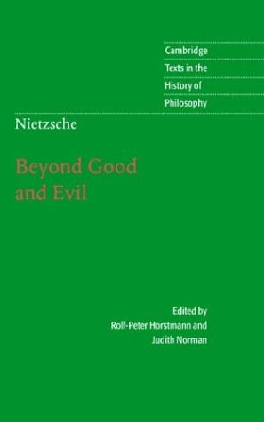Nietzsche: Beyond Good and Evil: Prelude to a Philosophy of the Future 9780521770781