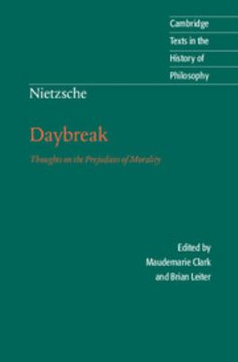 Nietzsche: Daybreak: Thoughts on the Prejudices of Morality 9780521599634