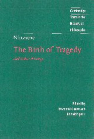 Nietzsche: The Birth of Tragedy and Other Writings 9780521630160