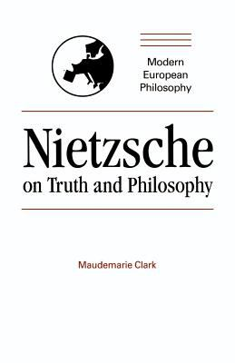 Nietzsche on Truth and Philosophy 9780521348508