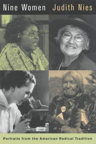 Nine Women: Portraits from the American Radical Tradition 9780520229655