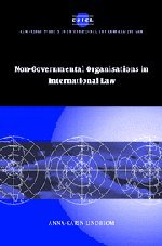 Non-Governmental Organisations in International Law 9780521850889