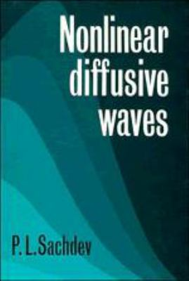 Nonlinear Diffusive Waves 9780521265935