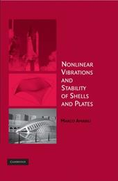 Nonlinear Vibrations and Stability of Shells and Plates 1785068