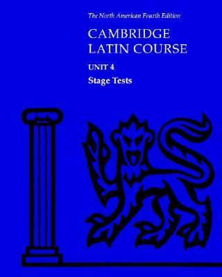North American Cambridge Latin Course Unit 4 Stage Tests 9780521525503