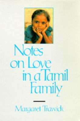 Notes on Love in a Tamil Family 9780520078949