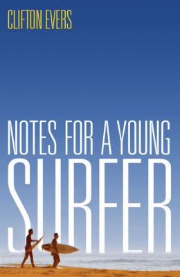 Notes for a Young Surfer 9780522854893