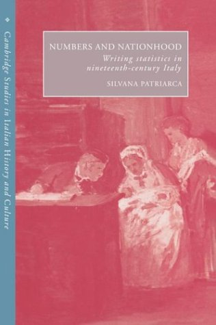 Numbers and Nationhood: Writing Statistics in Nineteenth-Century Italy 9780521522601