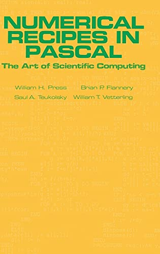 Numerical Recipes in Pascal (First Edition): The Art of Scientific Computing 9780521375160