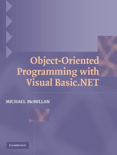 Object-Oriented Programming with Visual Basic.Net 9780521539838