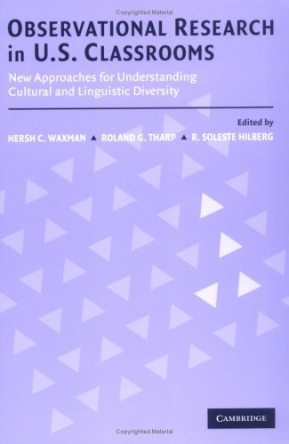 Observational Research in U.S. Classrooms: New Approaches for Understanding Cultural and Linguistic Diversity 9780521891424