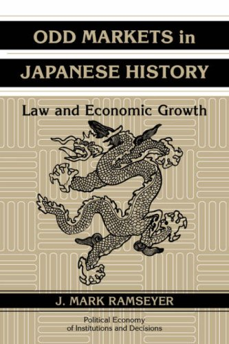 Odd Markets in Japanese History: Law and Economic Growth 9780521048255