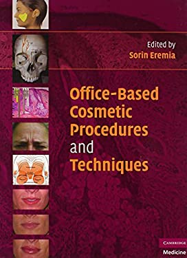 Office-Based Cosmetic Procedures and Techniques 9780521706520