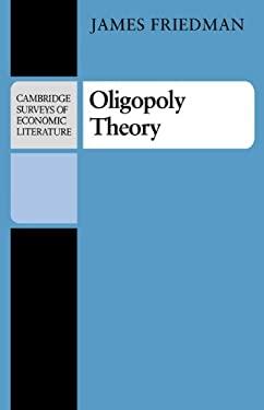 Oligopoly Theory 9780521282444